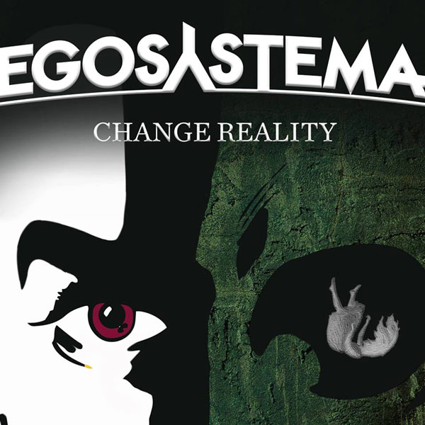 Egosystema - Change Reality (Ghost record, April 2017) - Dimitry played almost all the guitars as a session guitar player.