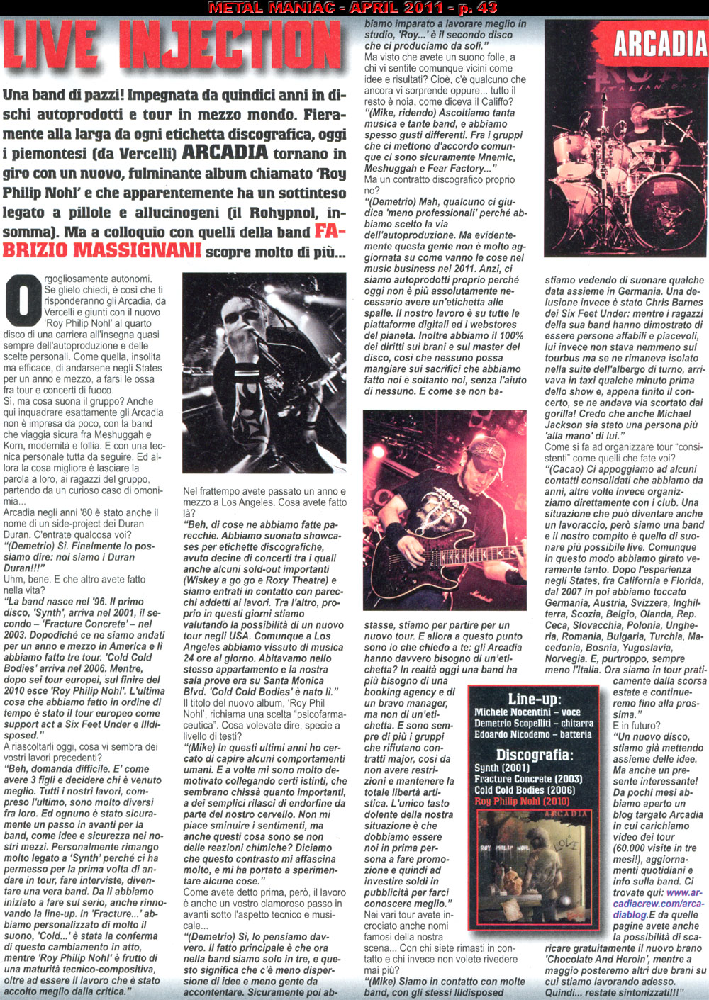 Interview with ARCADIA - Metal Maniac Italy April <br>2011